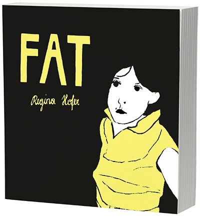 Cover image for Fat By Regina Hofer and translated by Natascha Hoffmeyer
